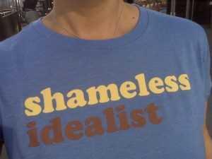 shameless idealist